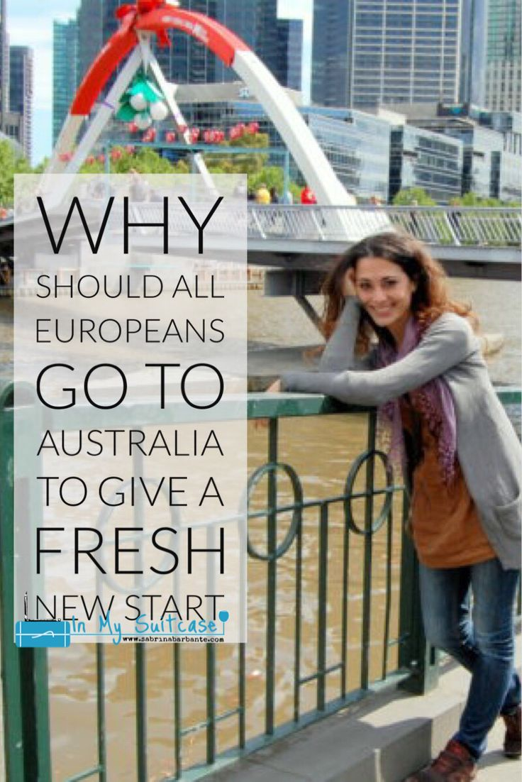 why should all europeans go to Australia