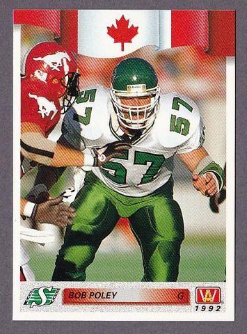 Bob Poley CFL card 1992 All World #162 Saskatchewan Roughriders Regina Rams