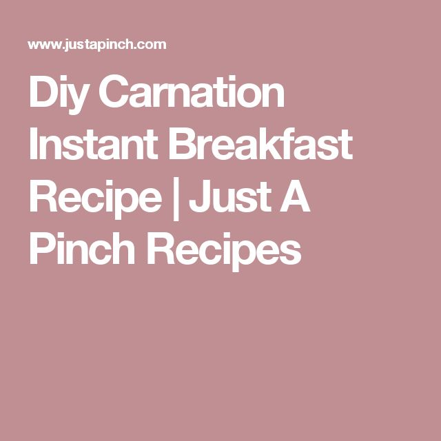 Diy Carnation Instant Breakfast Recipe | Just A Pinch Recipes