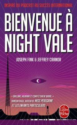 L'evasion et les mots ... et les lettres s'envolent...: Bienvenue à Night Vale - Joseph Fink et Jeffrey Cr...