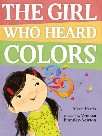 The Girl Who Heard Colors by Marie Harris 9780698135109