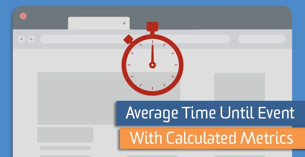 Average Time Until Event with Calculated Metrics http://ift.tt/2nIG2MQ