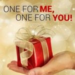 One for Me, One for You | Ends 31 December 2014