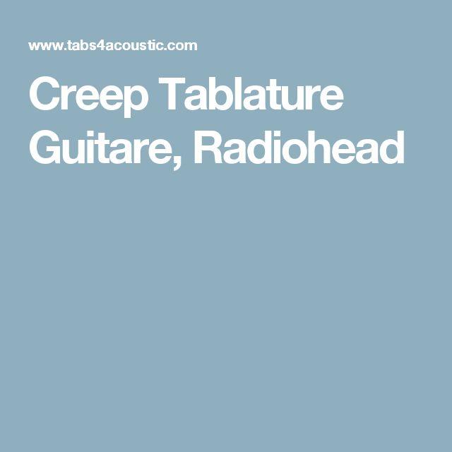 Creep Tablature Guitare, Radiohead