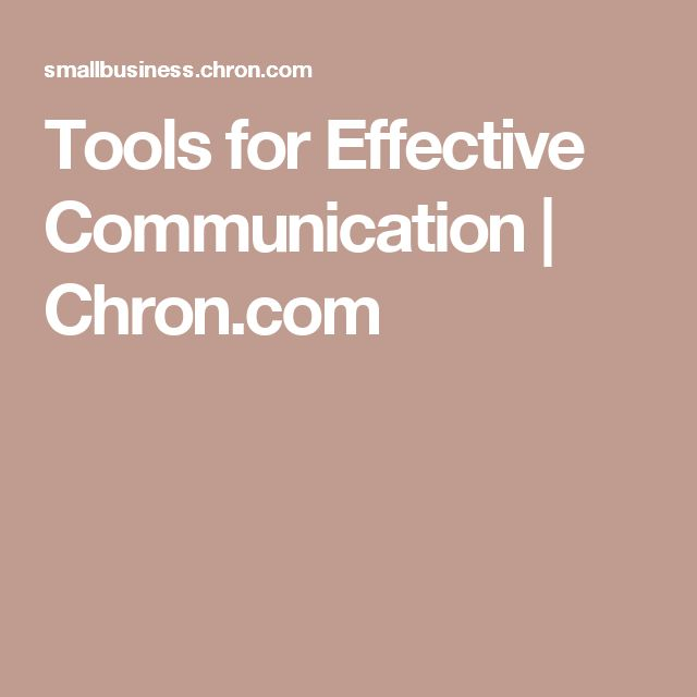 Tools for Effective Communication | Chron.com