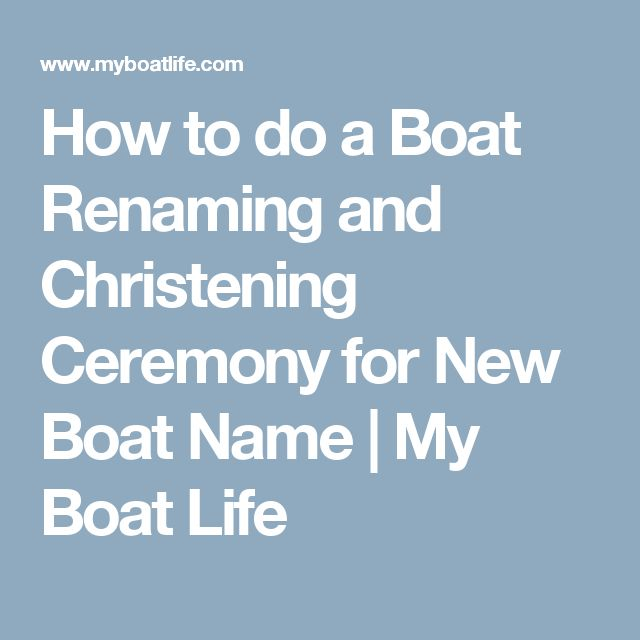 How to do a Boat Renaming and Christening Ceremony for New Boat Name | My Boat Life