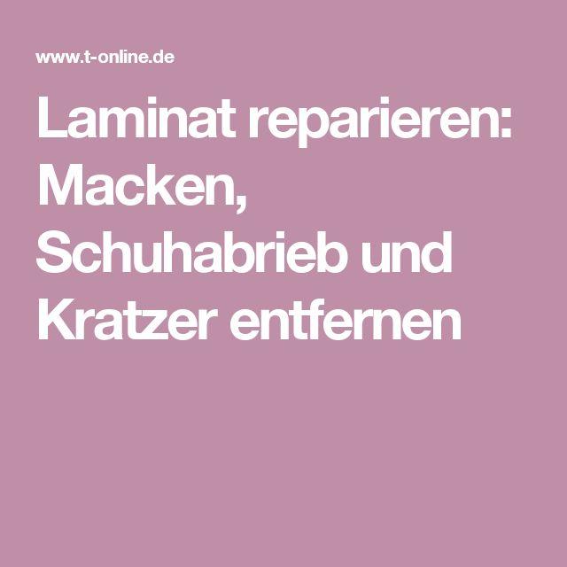 Laminat reparieren: Macken, Schuhabrieb und Kratzer entfernen