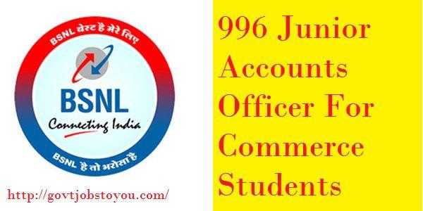 996 Junior Accounts Officer Jobs in BSNL