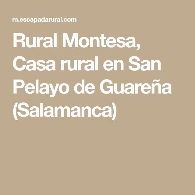 Rural Montesa, Casa rural en San Pelayo de Guareña (Salamanca)