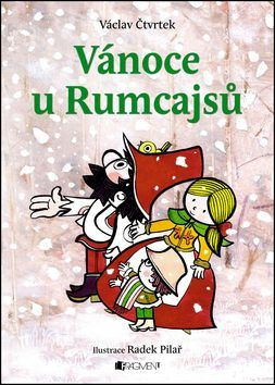 Vánoce u Rumcajsů - Václav Čtvrtek