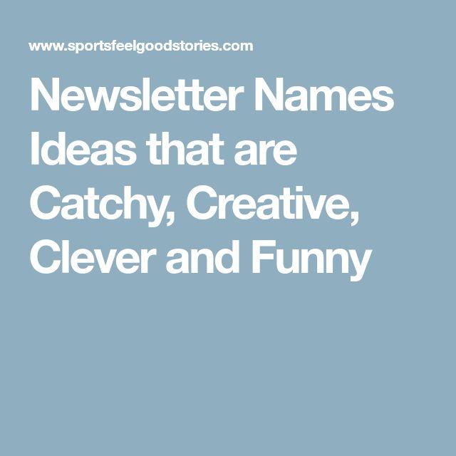 Best 25 Newsletter Names Ideas On Pinterest Education