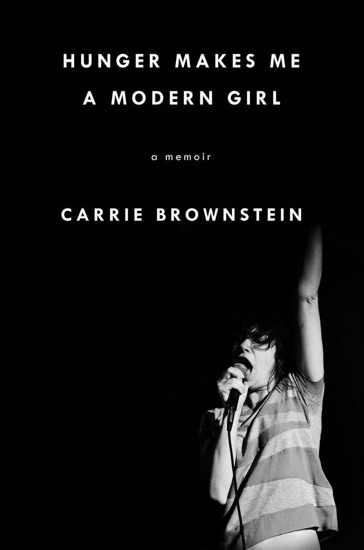 "Carrie Brownstein's impossible-to-put-down memoir, ""Hunger Makes Me a Modern Girl"""