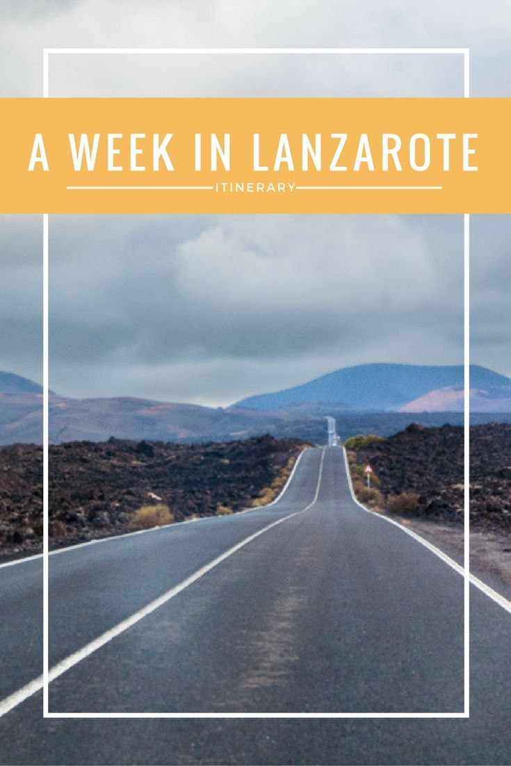A week-long itinerary for the beautiful island of Lanzarote | Wanderwings