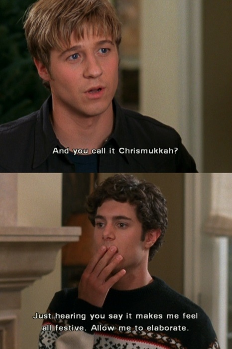 "lol Christmukkah! I remember when I was so obsessed with Seth that I started celebrating this ""Holiday"". *teenager brain*"