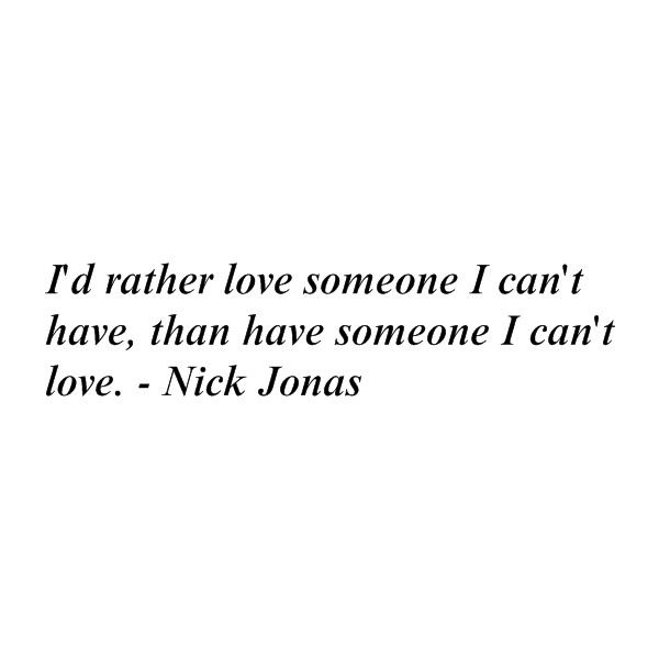 Nick Jonas Quote ❤ liked on Polyvore