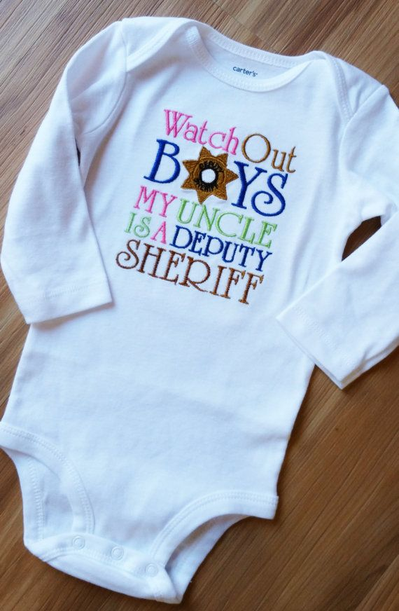 Watch Out BOYS my UNCLE/DADDY Is a Deputy Sheriff ~ Aunt Brother Shirt /Onesy in (Any Colors) Police Officer Badge Sheriff Deputy Patrol
