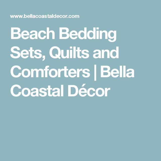 Beach Bedding Sets, Quilts and Comforters | Bella Coastal Décor