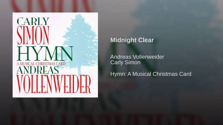 Midnight Clear · Andreas Vollenweider · Carly Simon