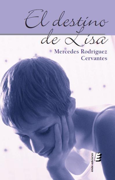 El destino de Lisa - Mercedes Rodríguez Cervantes