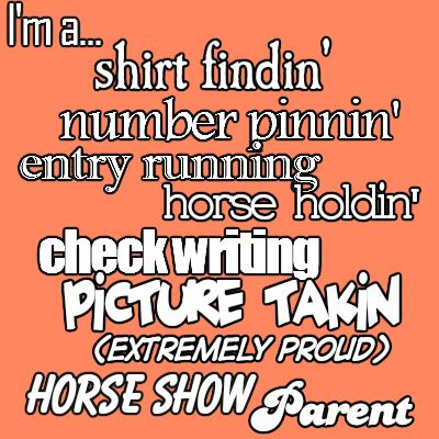 My mom is the best horse show mom! Do you have any cool horse show parent stories?