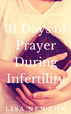 31 Days of Prayer During Infertility eBook | AmateurNester.com