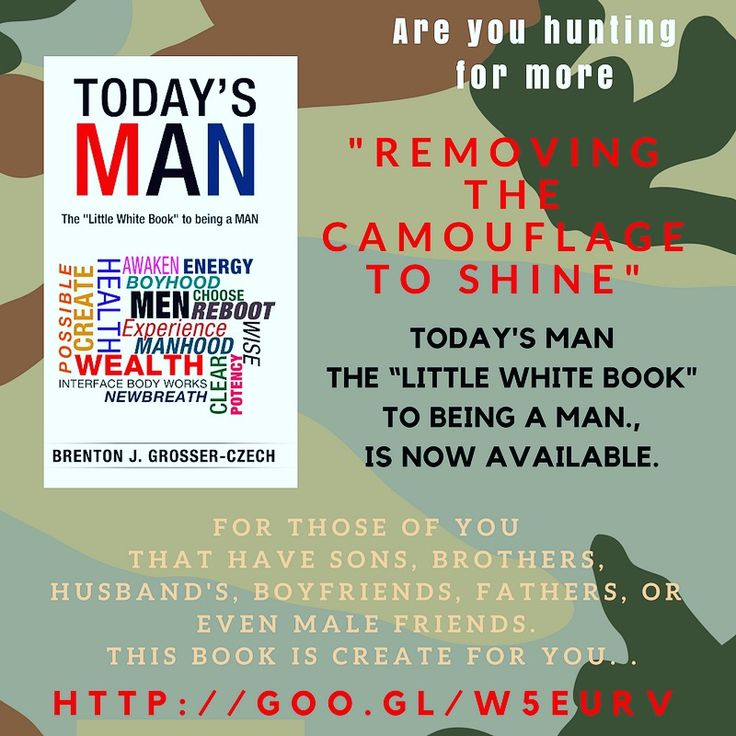 """2017 """"removing the camouflage to shine""""    Today's Man the 'Little White Book' to being a MAN Http://goo.gl/w5EurV     #personaldevelopment #mindfulness #men #manhood  #gaymen  #possible  #melbourne  #focus #evolution  #empower #create #purge #experience #Authenticity #choice #thriving #dna #masculineenergy #IARTG #books #author #Change #empowering #todayman #booknews #talents #giftes #fathers #suns #brothers"""