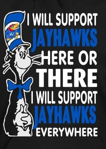 Kansas Jayhawks   ....but the football team doesn't make it easy. Ugh.