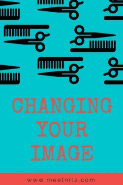 Changing Your Image – Meet Nita