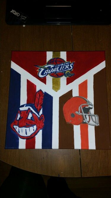 Hand painted canvas for a cleveland sport lover! Cleveland Browns cavaliers and Indians. Gift ideas. Diy. Modge podge