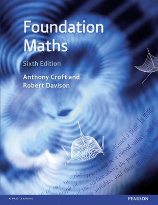 Foundation Maths  Description: Foundation Maths has been written for students taking higher and further education courses who have not specialised in mathematics on post-16 qualifications and need to use mathematical tools in their courses. It is ideally suited to those studying marketing business studies management science engineering social science geography combined studies and design. It will be useful for those who lack confidence and who need careful steady guidance in mathematical…