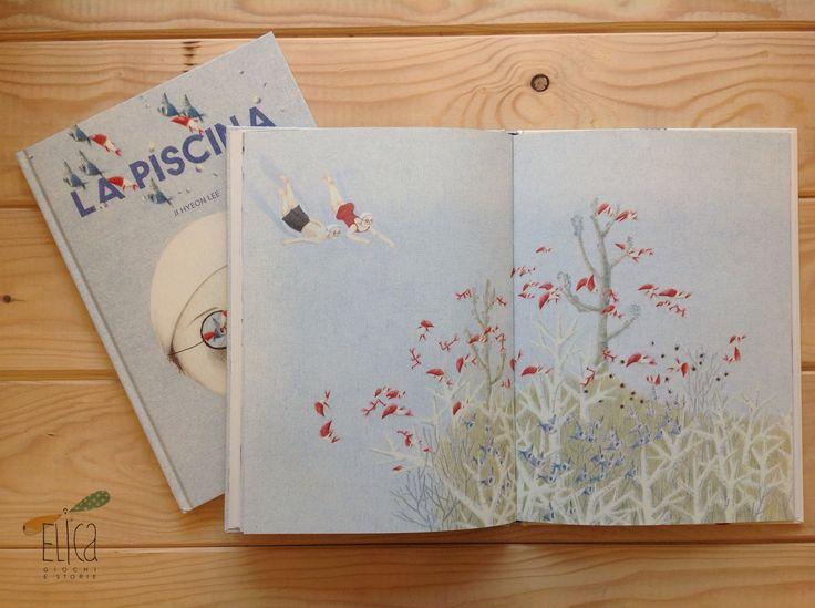 """Albi illustrati, libri per bambini, silent book, estate, nuotare, vacanze, mare, libri sulla libertà. """"La piscina"""", di Ji Hyeon Lee, Orecchio Acerbo"""
