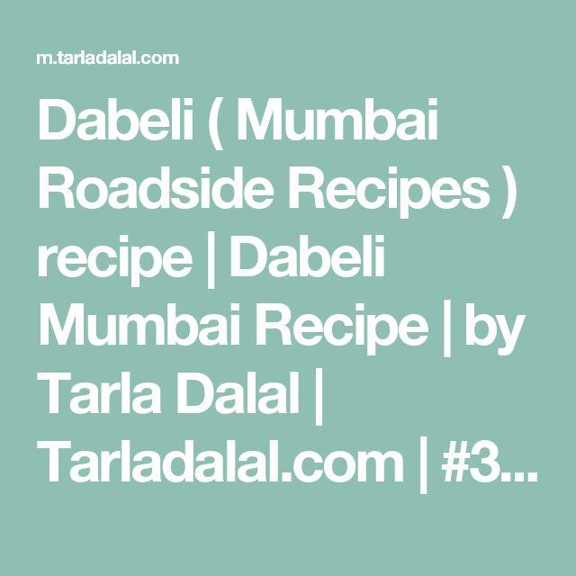 Dabeli ( Mumbai Roadside Recipes ) recipe | Dabeli Mumbai  Recipe | by Tarla Dalal | Tarladalal.com | #33401
