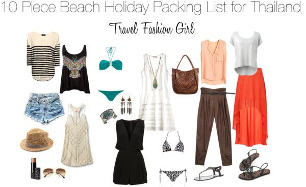 If you're heading to South East Asia this holiday season, Travel Fashion Girl shows you how to pack for a 2 week beach holiday in Thailand: - 10 Piece Thailand Packing List 5 Tops + 3 Bottoms + 2 Dresses