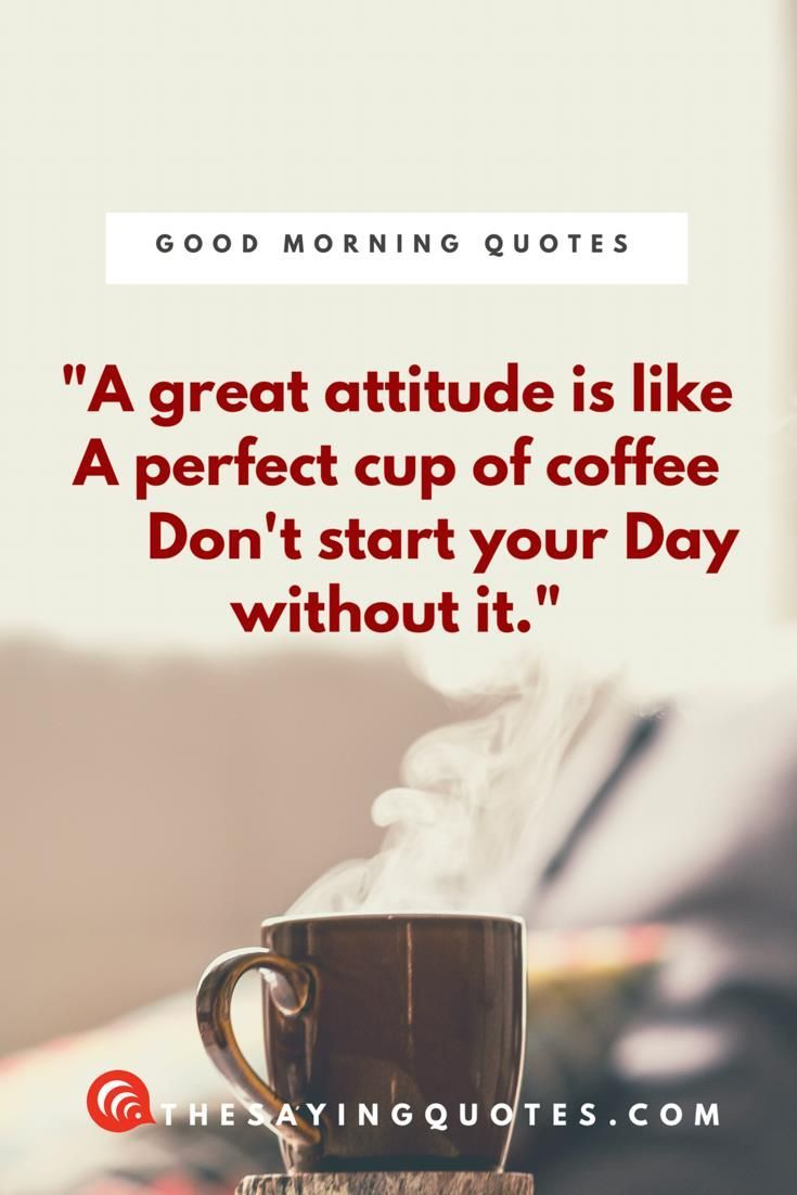 100 + Inspirational Good Morning Quotes with Beautiful