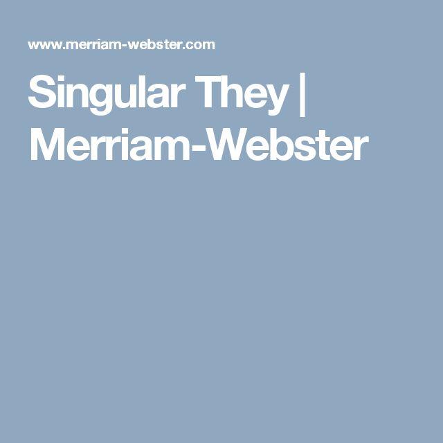Singular They   Merriam-Webster