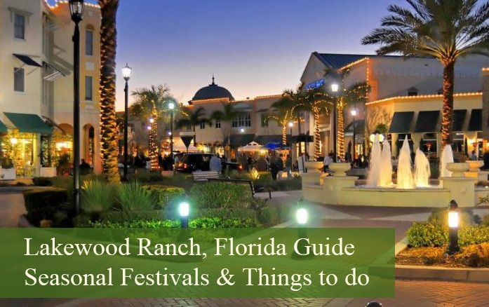 Your Guide To Living In Lakewood Ranch Lakewood Ranch Florida Florida Travel Lakewood Ranch