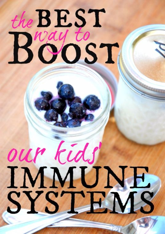 The Best Way to Boost Our Kids' Immune Systems        #immunitybooster