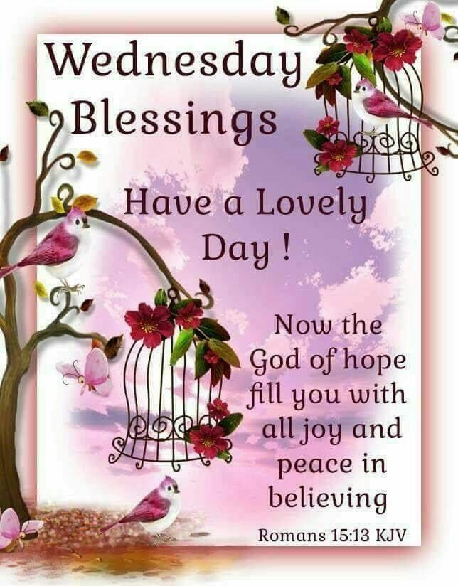 Wednesday Blessings Blessings Blessed Wednesday Wednesday
