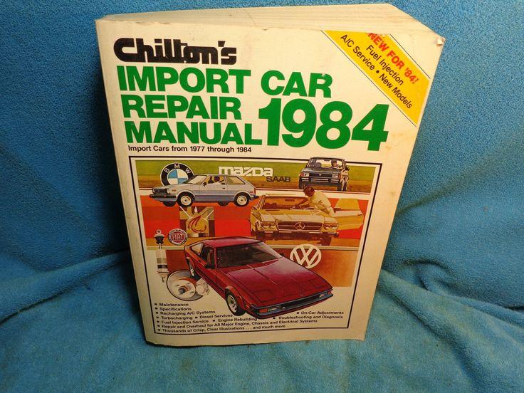 CHILTON'S Import Car Repair Manual Book 1977 1978 1979 1980 1981 1982 1983 1984