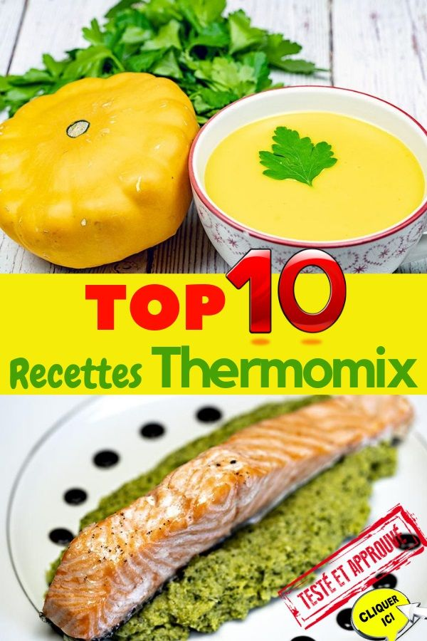 Idee Menu Thermomix.Top 10 Des Meilleures Recettes Thermomix Thermomix En 2019