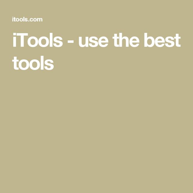 iTools - use the best tools