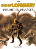 Buddy Longway, tome 9 : Premières chasses   6/10