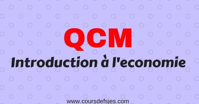 Qcm Introduction A L Economie Economie Cours Economie Comptabilite De Gestion