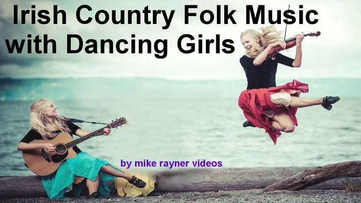 Best Folk Music, Irish Country Songs, Night Visiting Song, Celtic Flute ...