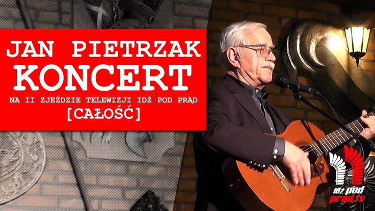 JAN PIETRZAK - Koncert na II Zjeździe Idź Pod Prąd TV