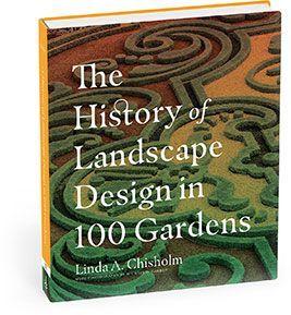 30a7850a0f8050e69ae749249f7508bf - The History Of Landscape Design In 100 Gardens