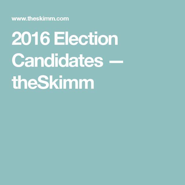 2016 Election Candidates — theSkimm