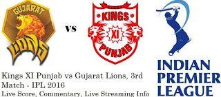 GUJARAT LIONS VS KINGS XI PUNJAB IPL Live Streaming| Live Cricket Score