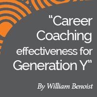 Research Paper: Career Coaching Effectiveness for Generation Y by International Coach Academy certified coach William Benoist