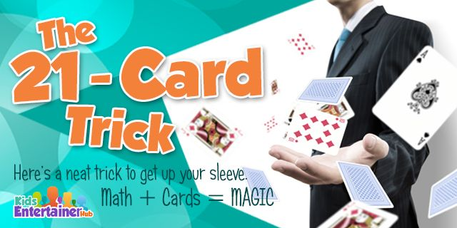 Add this educational card trick to your magic arsenal. Know all about it right here: http://kidsentertainerhub.com/the-21-card-trick/